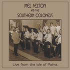 Mel Felton and the Sourthern Colonels